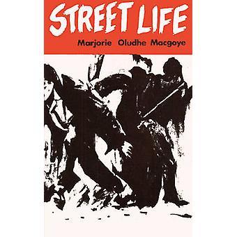 Street Life by Macgoye & Marjorie & Oludhe