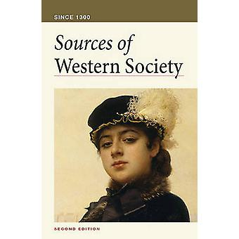 Sources of Western Society - Since 1300 by Amy R Caldwell - 9780312640