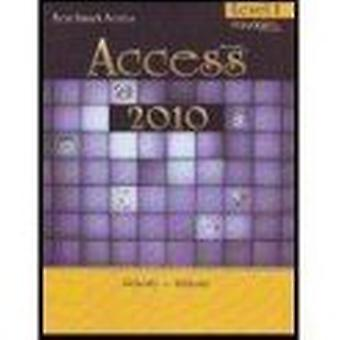 Microsoft Access - Level 1 by Nita Rutkosky - Audrey Rutkosky Roggenka