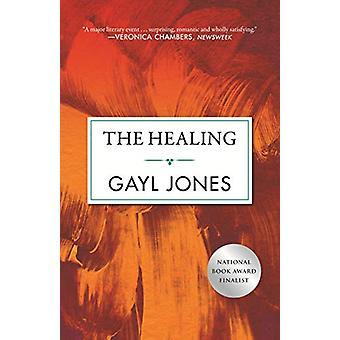 The Healing by Gayl Jones - 9780807080931 Book