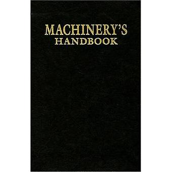 Machinery's Handbook (Facsimile of 1914 ed) by Erik Oberg - Franklin