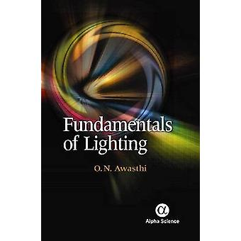Fundamentals of Lighting by O. N. Awasthi - 9781842658796 Book