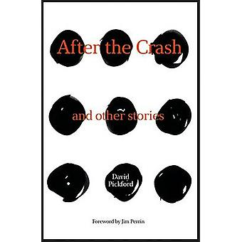 After the Crash - and other stories by David Pickford - 9781910240632