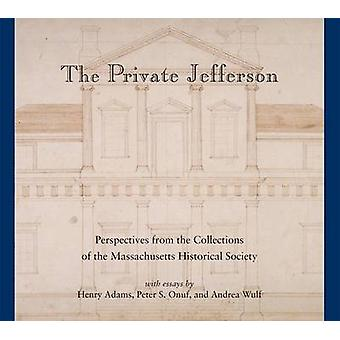 Private Jefferson - Perspectives from the Collections of the Massachus
