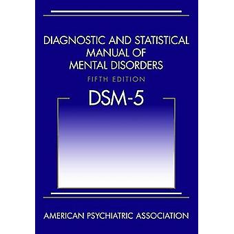 Diagnostic and Statistical Manual of Mental Disorders DSM5