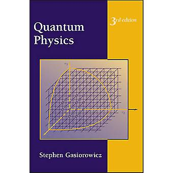 Quantum Physics by Stephen Gasiorowicz - 9780471057000 Book
