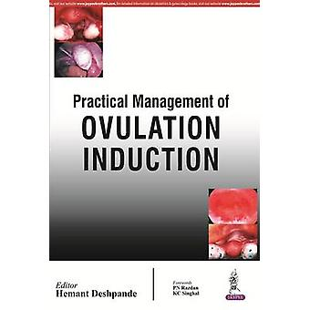 Practical Management of Ovulation Induction by Hemant Deshpande - 978