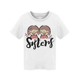 We're Sisters Forever Tee Toddler's -Image by Shutterstock Toddler's T-shirt