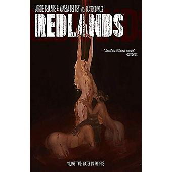 Redlands Volume 2 - Water On The Fire by Jordie Bellaire - 97815343121