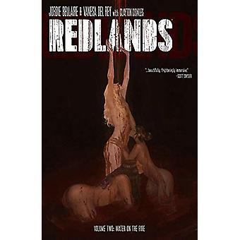 Redlands Volume 2 - Vesi tulessa Jordie Bellaire - 97815343121