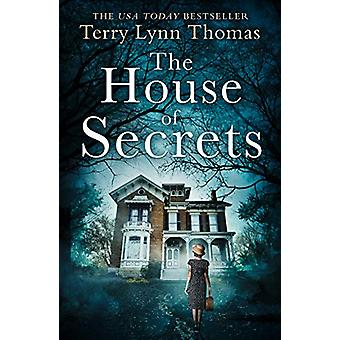 The House of Secrets (The Sarah Bennett Mysteries - Book 2) by Terry
