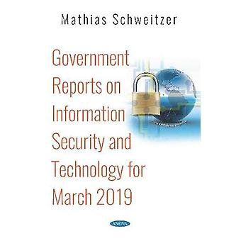 Government Reports on Information Security and Technology for March 2