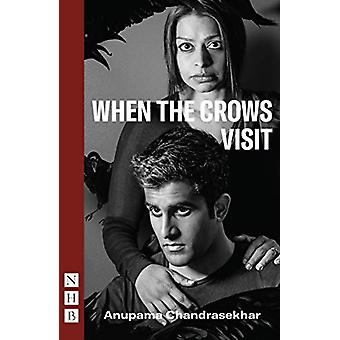 When the Crows Visit by Anupama Chandrasekhar - 9781848428843 Book