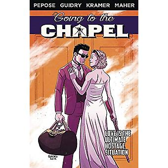 Going To the Chapel Volume 1 by David Pepose - 9781632295408 Book