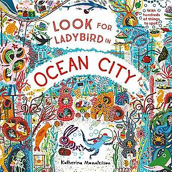 Look for Ladybird in Ocean City by Katherina Manolessou - 97817860377