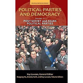 Politieke partijen en democratie - Post-Sovjet en Aziatisch Politiek Deel