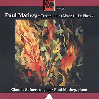 Paul Mathey - Paul Mathey: Tristan; Les Moines; Le Ph Nix [CD] USA import