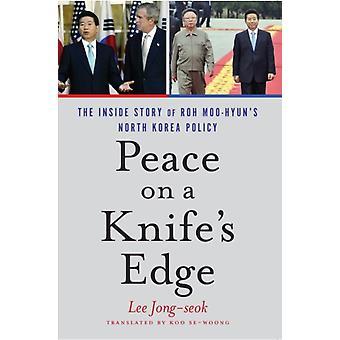 Peace on a Knifes Edge by JongSeok & Mr Lee