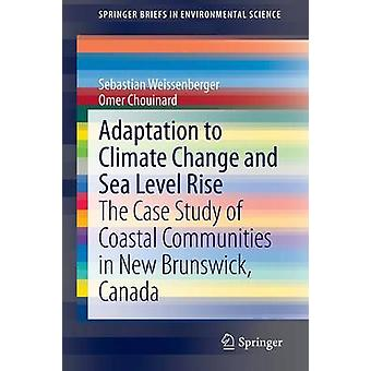 Adaptation to Climate Change and Sea Level Rise - The Case Study of Co