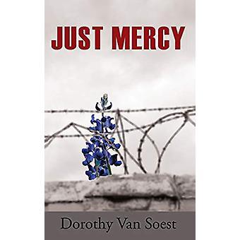 Just Mercy by Dorothy Van Soest - 9781627202046 Book