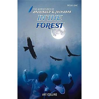 In the Forest by Art Collins - 9781943346066 Book