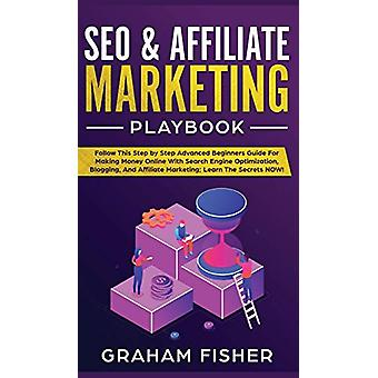 SEO & Affiliate Marketing Playbook - SEO & Affiliate Marketing