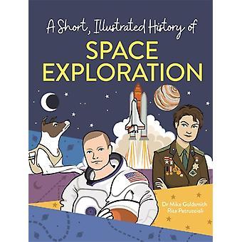 Lyhyt kuvitettu historia... Mike Goldsmithin avaruustutkimus