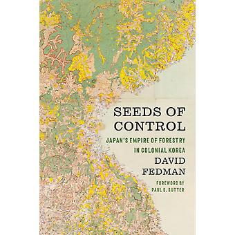 Seeds of Control by David Fedman