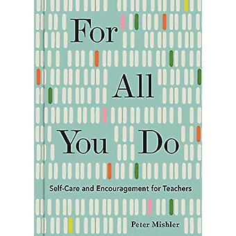 For All You Do by Peter Mishler