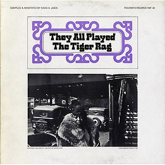 They All Played the Tiger Rag - They All Played the Tiger Rag [CD] USA import