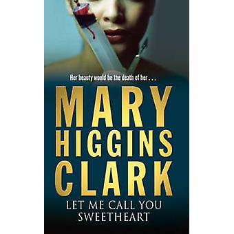 Saan kutsua teitä Kullanmuru Mary Higgins Clark - 9780743484299 kirja