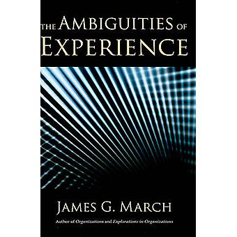 The Ambiguities of Experience by James G. March - 9780801448775 Book
