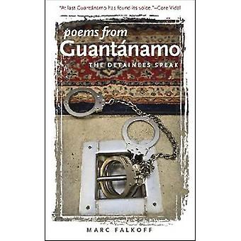 Gedichten uit Guantánamo - gevangenen spreken door Marc Falkoff - Flagg Mi