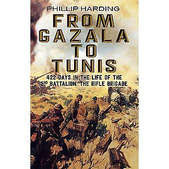 Da Gazala a Tunisi - 422 giorni nella vita del 2º battaglione - il
