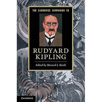 The Cambridge Companion to Rudyard Kipling by Howard J. Booth - 97805