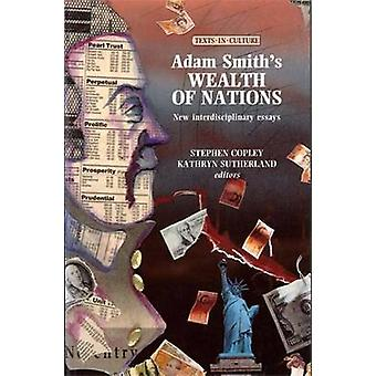 Adam Smith's Wealth of Nations - nieuwe interdisciplinaire Essays door Steph