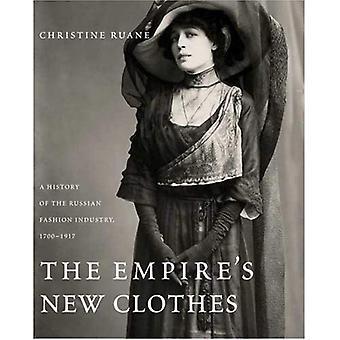 Vestiti nuovi dell'Impero: una storia dell'industria della moda russa, 1700-1917