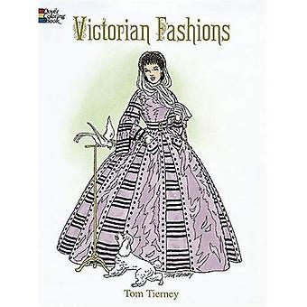 Viktorianische Mode Malbuch (Geschichte der Mode)