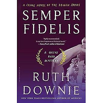 Semper Fidelis: Un roman de l'Empire romain