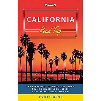 Moon California roadtrip: San Francisco, Yosemite, Las Vegas, Grand Canyon, Los Angeles & Stillahavskusten (Moon handböcker)