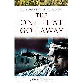 The One That Got Away (penna & spada militare Classics)