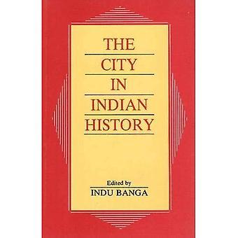 Staden i Indiens historia: Urban demografi, samhälle och politik