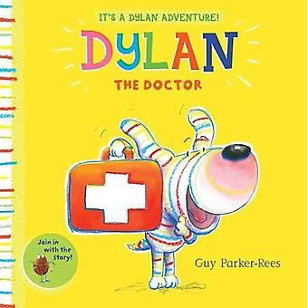 Dylan the Doctor [Board book]