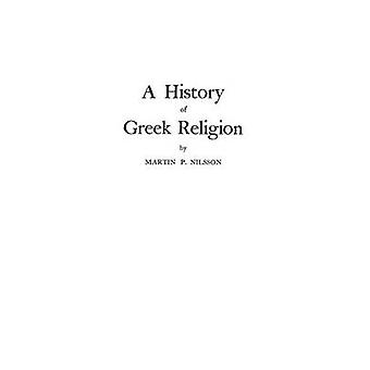 A History of Greek Religion by Nilsson & Martin P.