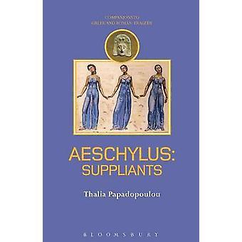 Aeschylus Suppliants by Papadopoulou & Thalia