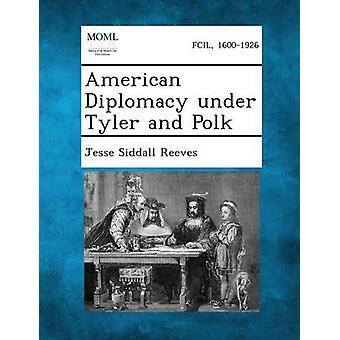 الدبلوماسية الأميركية تحت تايلر وبولك صيدال جيسي & ريفز