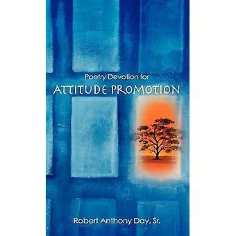 Poëzie toewijding voor houding promotie door dag & Sr. & Robert Anthony