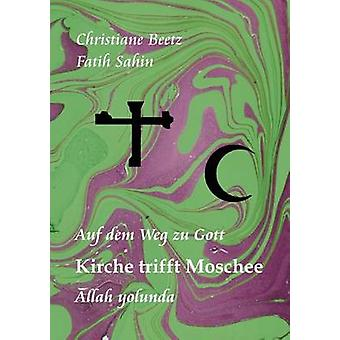 Kirche trifft Moschee by Beetz & Christiane