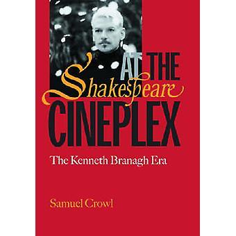 Shakespeare på Cineplex - den Kenneth Branagh Era (ny upplaga) av