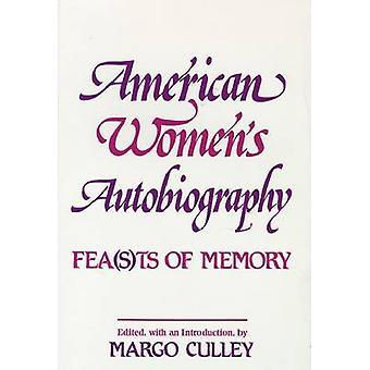American kvinnors självbiografi-FEA (s) TS av minne av Margo Culley-
